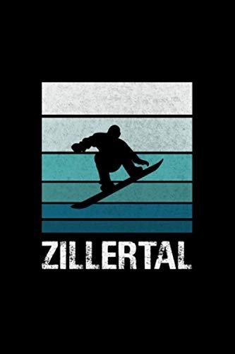Zillertal Snowboarding Snowboard Snowboarder: Notebook / Paperback with Zillertal Snowboarding Snowboard Snowboarder motive -in A5 (6x9in) dotted dot grid