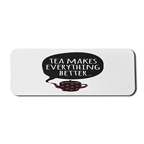 Sprichwort Computer Mouse Pad, Cartoon Teekanne mit Tupfen und Tee macht alles besser Phrase, Rechteck rutschfeste Gummi Mousepad große Zinnoberrot weiß