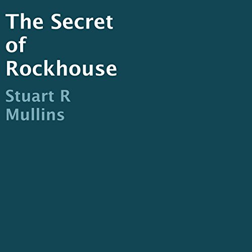 The Secret of Rockhouse audiobook cover art