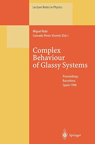 Complex Behaviour of Glassy Systems: Proceedings of the XIV Sitges Conference Sitges,...