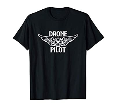 Drone Pilot Quadcopter Pilot Present Drone Players Aircraft T-Shirt