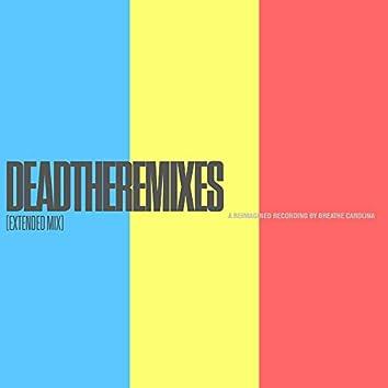 DEADTHEREMIXES (Extended Mix)