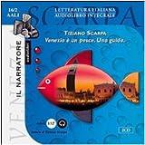 Venezia è un pesce. Una guida. Audiolibro. CD Audio