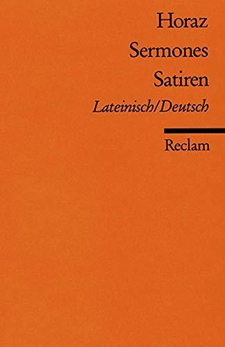 Compare Textbook Prices for Sermones / Satiren. Zweispachige Ausgabe: Lateinisch / Deutsch  ISBN 9783150004319 by Horaz