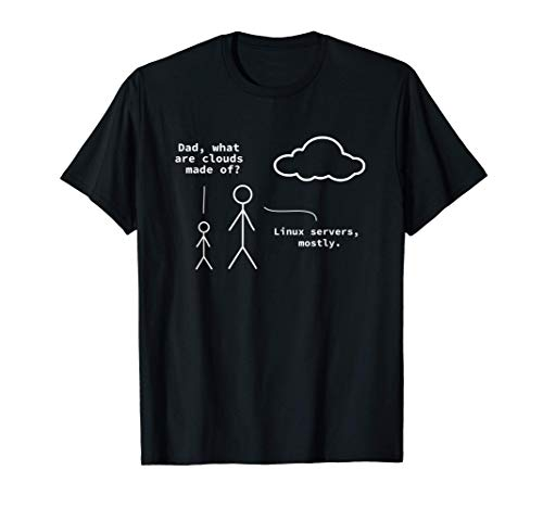 Dad What Are Clouds Made Of Funny Linux Programmer T Shirt