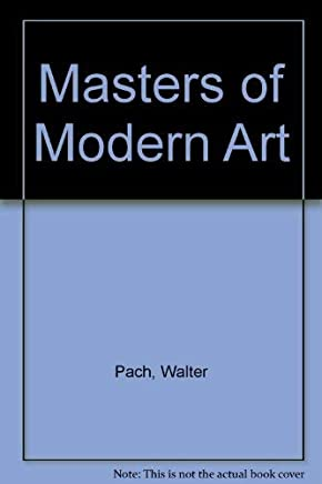 Masters of Modern Art