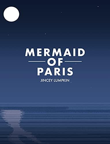 Sirena de París de Jincey Lumpkin