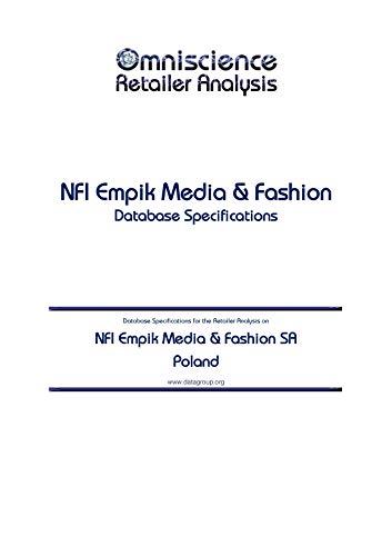 NFI Empik Media & Fashion SA - Poland: Retailer Analysis Database Specifications...