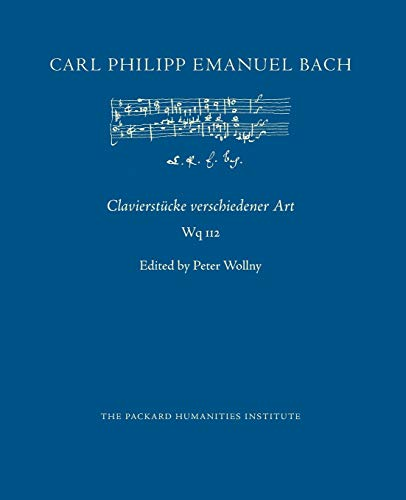 Clavierstücke verschiedener Art, Wq 112 (CPEB:CW Offprints, Band 71)