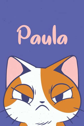 Paula: Funny Cat Notebook, Lined Journal, Perfect gift for Cats Lovers,120 Pages