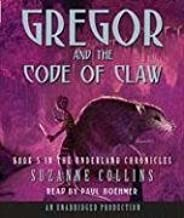 The Underland Chronicles Book Five: Gregor and the Code of Claw by Suzanne Collins (2008-10-14)