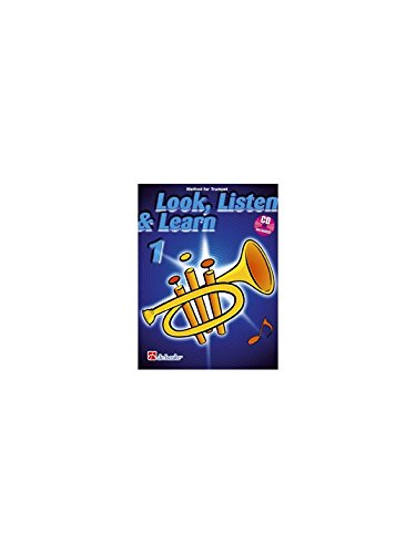 Look, Listen & Learn 1 - Trumpet (Book and CD). Für Kornett, Trompete