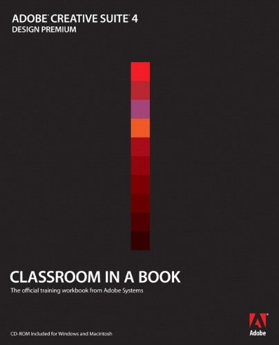 Adobe Creative Suite 4 Design Premium Classroom in a Book (English Edition)
