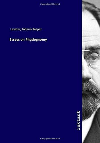 Essays on Physiognomy