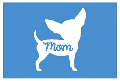 Chihuahua Mom 6' Vinyl Sticker DecalP74 Animals Pets K9 Dogs Puppies Love Canine