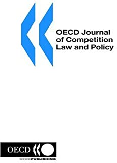 Oecd Journal of Competition Law and Policy: Volume 2 Issue 2