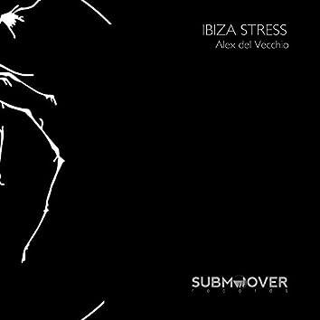 Ibiza Stress
