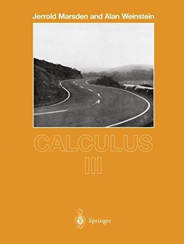 Calculus Iii (Undergraduate Texts in Mathematics)