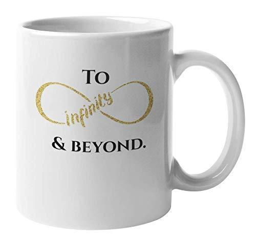 N\A to Infinity and Beyond, Hochzeit, Verlobte oder Verlobte Kaffee & Tee-Tasse (11oz)