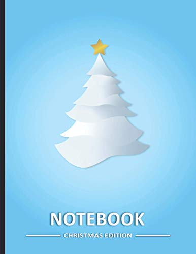 Funny Minimalistic College Ruled Line Notebook Large CHRISTMAS EDITION Christmas tree: College Ruled Line Journal, 200 pages (Christmas Edition 8.5 x 11 medium)
