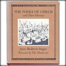 Hardcover The Fools of Chelm and Their History by Isaac Bashevis Singer (1973-05-03) Book