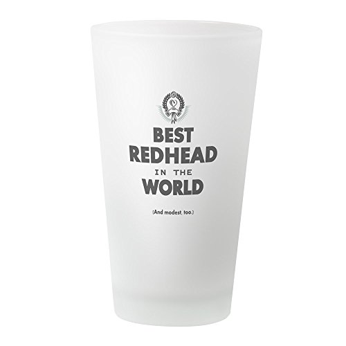 CafePress The Best in The World ??? Redhead Pint-Glas frosted
