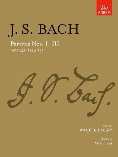 Partitas I-III: BWV 825-827: BWV 825-827 Nos. 1-3 (Signature Series (ABRSM)) by J. S. Bach (Composer), Walter Emery (Editor) (29-Jun-1989) Sheet music