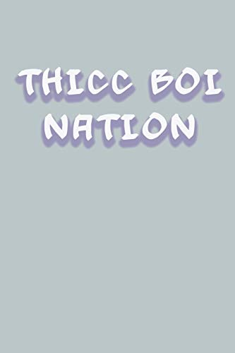 Thicc Boi Nation: Daily Planner For Thicc Boi Comedy Podcast Fans