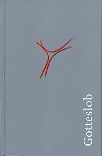 Gotteslob: Katholisches Gebet- und Gesangbuch 2013 Ausgabe für die Diözese Würzburg (Kirchenausgabe/hellgrau)