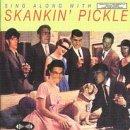 Sing Along With Skankin' Pickle by SKANKIN PICKLE (1999-12-14)