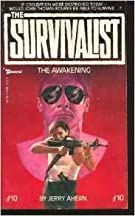 The Awakening (The Survivalist #10)