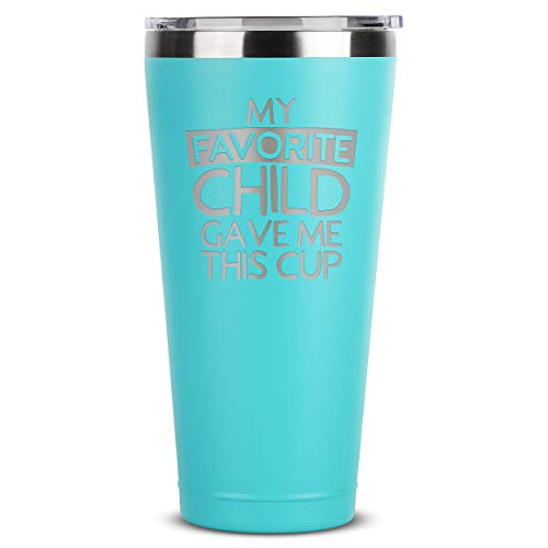 My Favorite Child Gave Me This Cup - 30 oz Mint Insulated Stainless Steel Tumbler w/Lid for Mom Dad - Birthday Mothers Fathers Day Ideas from Daughter Son Kids - Moms Dads Gifts Mugs
