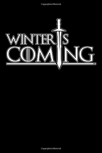 Coming Winter Notebook: Winterfell House Of Stark Banner Thrones Game (110 Pages, Lined paper, 6 x 9 size, Soft Glossy Cover)