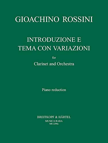 Introduzione e Tema con Variazioni. Ausgabe für Klarinette und Klavier (MR 2290a)