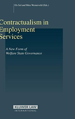 Contractualism in Employment Services: A New Form of Welfare State Governance (Studies in Employment and Social Policy Set)