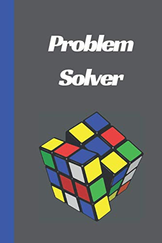 Problem Solver Notebook: Blank Lined 6'x9' Journal for Rubik's Cube fans & Speed Cubers