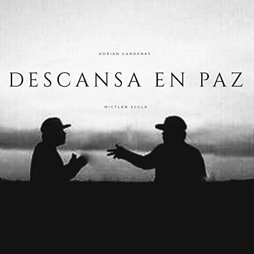 Mictlán sccla & Adrian Cardenas