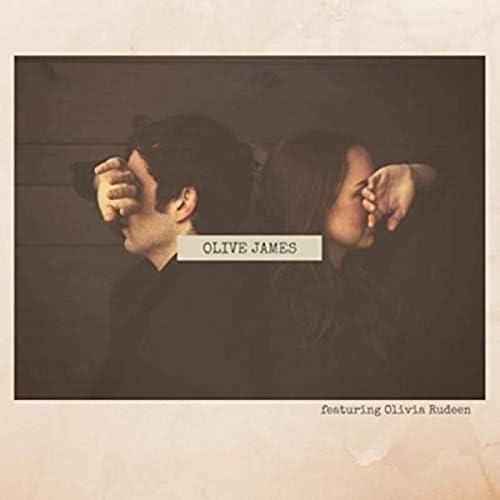 Olive James feat. Olivia Rudeen