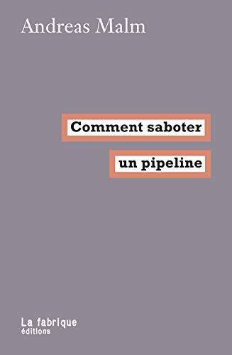 Comment Saboter un Pipeline