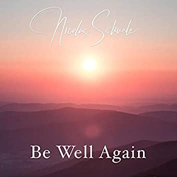 Be Well Again
