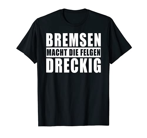 Auto Tuning Spruch T-Shirt