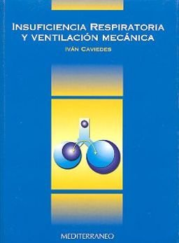 Insuficiencia Respiratoria y Ventilacion Mecanica