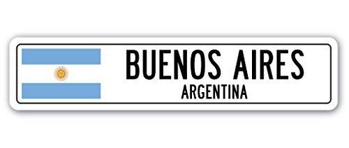 Lustiges Schild Geschenk Buenos Aires, Argentinien Straßenschild argentinische Flagge Stadt Land Straße Wand Geschenk Outdoor Metall Aluminium Schild Wandschild Dekoration