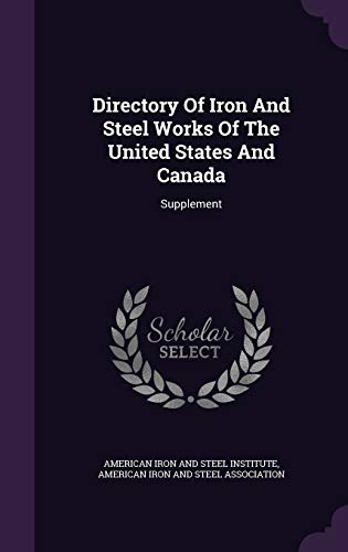 Directory of Iron and Steel Works of the: Supplement