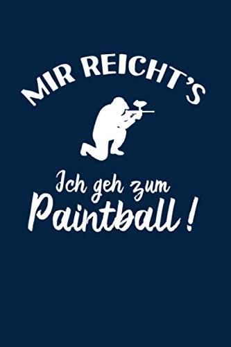 Paintball: Ich geh zum Paintball...