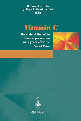 Vitamin C: The State of the Art in Disease Prevention Sixty Years After the Nobel Prize
