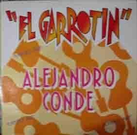 Antiguo Vinilo - Old Vinyl : ALEJANDRO CONDE : EL GARROTIN