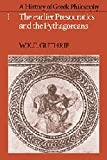A History of Greek Philosophy: Volume 1, The Earlier Presocratics and the Pythagoreans