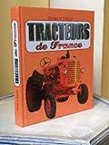 Tracteurs de France - Editions de Boée/France Loisirs - 01/01/2011