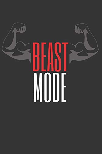 BEAST MODE: Workout Log Book | Gym, Bodybuilding Journal | EXERCISE JOURNAL | FITNESS NOTEBOOK | CREATIVE GIFT. BIRTHDAY, CHRISTMAS.